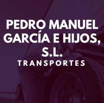 Transportes Pedro Manuel García e Hijos, S.L.